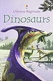 Dinosaurs (Usborne Beginners) (0794504868) by Turnbull, Stephanie