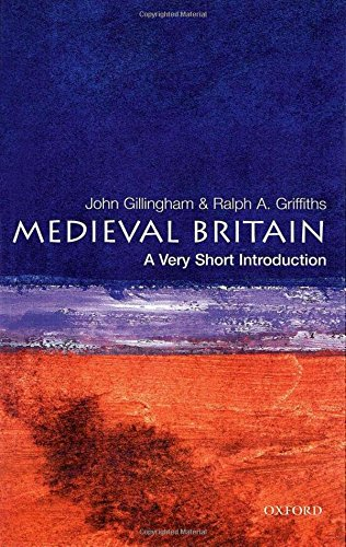 Medieval Britain: A Very Short Introduction (Very Short Introductions)