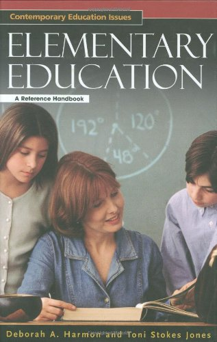 Elementary Education: A Reference Handbook (Contemporary