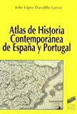 img - for Atlas de Historia Contemporanea de Espana y Portugal (Spanish Edition) book / textbook / text book