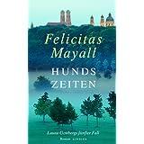 """Hundszeiten: Laura Gottbergs f�nfter Fallvon """"Felicitas Mayall"""""""
