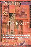 img - for Divinity and Diversity: A Christian Affirmation of Religious Pluralism by Marjorie Hewitt Suchocki (June 01,2003) book / textbook / text book