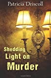 Shedding Light on Murder: A Grace Tolliver Cape Cod Mystery Series