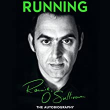 Running: The Autobiography Audiobook by Ronnie O'Sullivan Narrated by David John