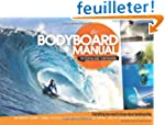 Bodyboard Manual: The Essential Guide...