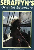img - for Seraffyn's Oriental Adventure book / textbook / text book