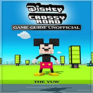 Disney Crossy Road Game Guide - Unofficial Audiobook