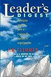 Leader's Digest: Princípios eternos para o sucesso de equipes e organizações (Portuguese Edition)