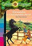 La Cabane Magique, Tome 44 : Alexandr...
