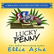 Lucky Penny: Miranda Vaughn Mysteries, Book 3 | Ellie Ashe