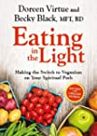 Eating in the Light: Making the Switc...