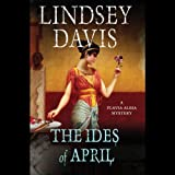 The Ides of April (Flavia Albia Mysteries)