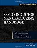 Semiconductor Manufacturing Handbook (McGraw-Hill Handbooks S)