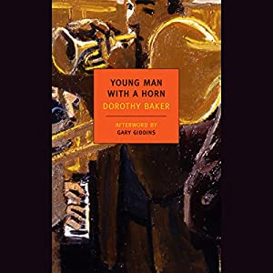 Young Man with a Horn Audiobook