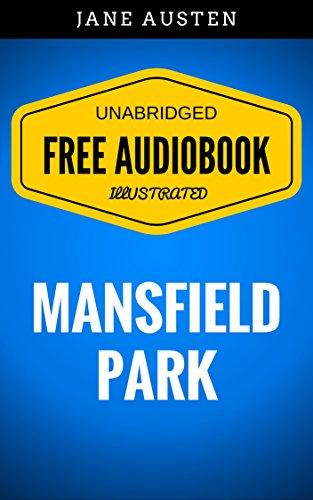 mansfield-park-by-jane-austen-illustrated-free-audiobook-unabridged-original-e-reader-friendly-engli