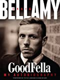 Craig Bellamy - GoodFella (English Edition)