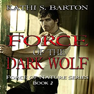 Force of the Dark Wolf Audiobook