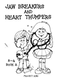 img - for Jaw Breakers and Heart Thumpers 3-4 Book A (Project Aims) book / textbook / text book