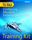 img - for MCTS Self-Paced Training Kit (Exam 70-662): Configuring Microsoft Exchange Server 2010 (Microsoft Press Training Kit) book / textbook / text book