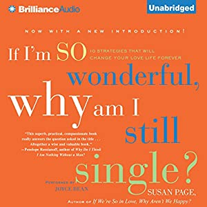 If I'm So Wonderful, Why Am I Still Single? Audiobook