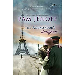 The Ambassador's Daughter | [Pam Jenoff]