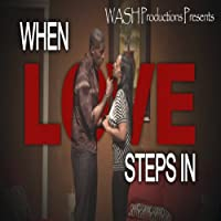 When Love Steps In