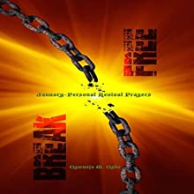 BreakFree: January Personal Revival Prayers | Livre audio Auteur(s) : Monday Ogbe Narrateur(s) : Diane Busch