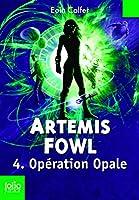 Artemis Fowl (Tome 4) - Op�ration Opale