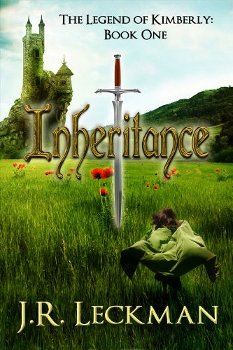 Book: The Legend of Kimberly - Inheritance by J.R. Leckman