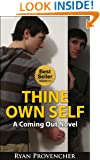 Thine Own Self: A Coming Out Novel