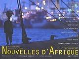 echange, troc Arnaud de La Grange - Nouvelles d'Afrique (Ancien Prix éditeur : 45 euros)