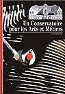 Un conservatoire pour les arts et m�tiers par Mercier