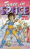 Trace in Space (0340626690) by Hoffman, Mary