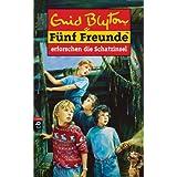 """F�nf Freunde, Bd. 1: F�nf Freunde erforschen die Schatzinselvon """"Enid Blyton"""""""