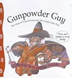 Gunpowder Guy (Stories from History) (0750229632) by Ross, Stewart