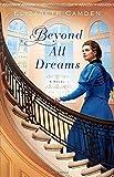 Beyond All Dreams