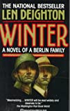 Winter: A Novel of a Berlin Family Len Deighton
