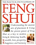 img - for The Practical Encyclopedia of Feng Shui Understanding the Ancient Arts of Placement book / textbook / text book