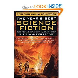 The Year's Best Science Fiction : Sixteenth Annual Collection by Gardner R. Dozois
