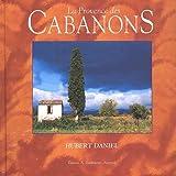 echange, troc Hubert Daniel - La Provence des cabanons