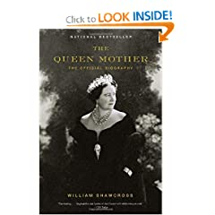 The Queen Mother: The Official Biography (Vintage) by William Shawcross