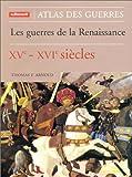 echange, troc Thomas F. Arnold - Les Guerres de la Renaissance, XVe-XVIe siècles