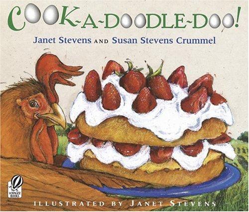 Cook-a-Doodle-Doo!, Janet Stevens, Susan Stevens Crummel