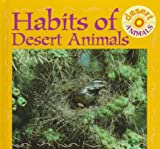 Habits of Desert Animals (Desert Animals Discovery Library)