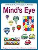 img - for Mind's Eye: Over 125 Challenging Visual Exercises book / textbook / text book