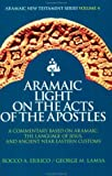 img - for Aramaic Light on the Acts of the Apostles book / textbook / text book