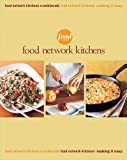 Food Network Kitchens Box Set: Food Network Kitchens Cookbook / Making It Easy