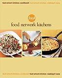 Food Network Kitchens Box Set: Food Network Kitchens Cookbook / Making It Easy