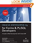 Oracle JDeveloper 10g for Forms & PL/...