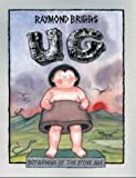 Ug: Boy Genius of the Stone Age and His Search for Soft Trousers (0224047396) by Raymond Briggs